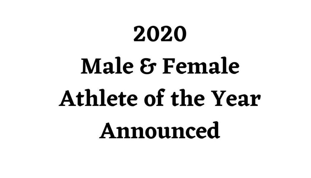 2020 Male & Female Athlete of the Year Announced