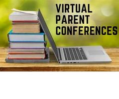 VIRTUAL PARENT CONFERENCES SET FOR THURSDAY, APRIL 8TH