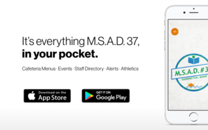 Download M.S.A.D. #37's Brand New App!