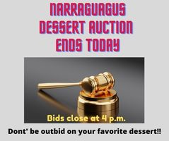 Narraguagus Dessert Auction Ends Today!!