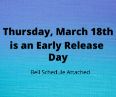EARLY RELEASE DAY ON THURSDAY