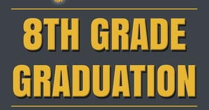 8th Grade Graduation Announced