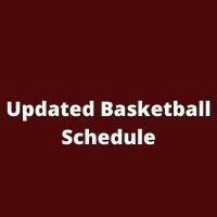 Updated Basketball Schedule