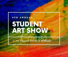 5th Annual Student Art Show at Schooner Gallery in Milbridge