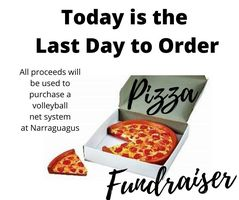 LAST DAY TO ORDER PIZZA