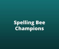 SPELLING BEE CHAMPIONS ANNOUNCED